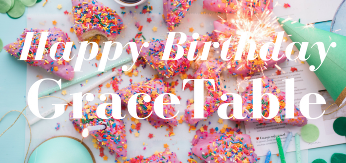 Happy Birthday GraceTable~A Letter To Our Readers (Plus A Giveaway)