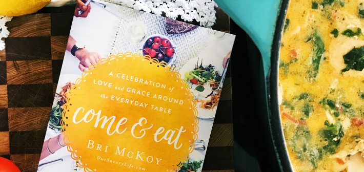 Come & Eat: A Celebration Of Love And Grace Around The Everyday Table